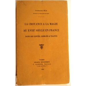 CROYANCE A LA MAGIE AU XVIIIe SIECLE EN FRANCE