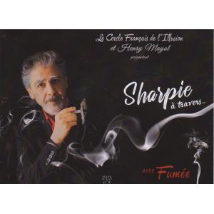 Sharpie à travers... avec Fumée