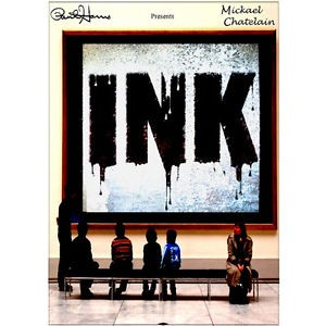 INK – Mickael Chatelain (DVD + GIMMICK)