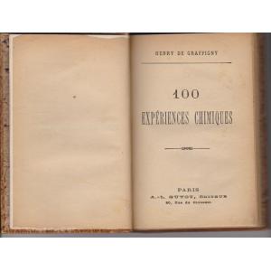 100 EXPÉRIENCES CHIMIQUES (HENRY DE GRAFFIGNY)