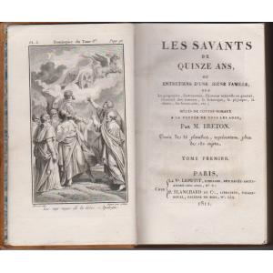 LES SAVANTS DE QUINZE ANS TOME 1, 2 par M. BRETON (1811)