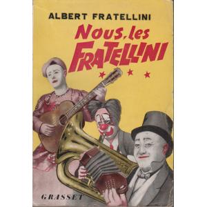 NOUS, LES FRATELLINI (ALBERT FRATELLINI)