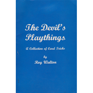 The Devil's Playthings, a Collection of Card Tricks by Roy Walton