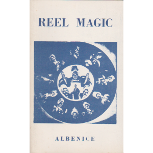 REEL MAGIC by ALBENICE