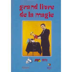 GRAND LIVRE DE LA MAGIE (PIF GADGET)