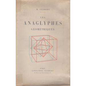 LES ANAGLYPHES GEOMETRIQUES (H. VUIBERT)