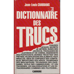 DICTIONNAIRE DES TRUCS (Jean-Louis CHARDANS)