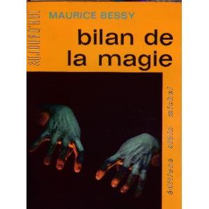 BILAN DE LA MAGIE, BESSY Maurice
