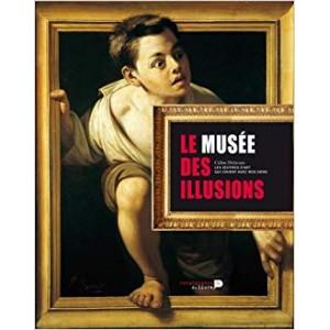 LE MUSEE DES ILLUSIONS (CELINE DELAVAUX)