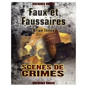 FAUX ET FAUSSAIRES (Brian Innes)