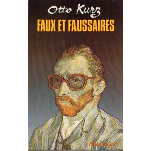 FAUX ET FAUSSAIRES (OTTO KURZ)