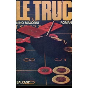 LE TRUC (NINO MALORNI)