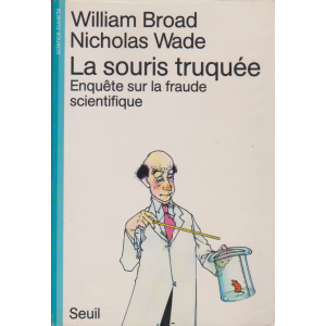 LA SOURIS TRUQUÉE (WILLIAM BROAD / NICHOLAS WADE)