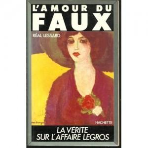 L'AMOUR DU FAUX (REAL LESSARD)