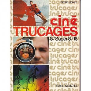 CINÉ TRUCAGES (PIERRE MONIER)