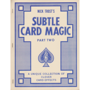 SUBTLE CARD MAGIC PART TWO (NICK TROST)
