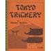 TOKYO TRICKERY by TAKESHI NEMOTO