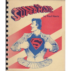 SUPER MAGIC by Paul Harris