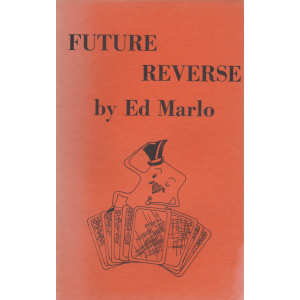 FUTURE REVERSE BY ED MARLO