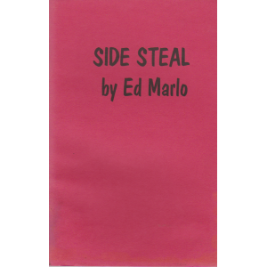 SIDE STEAL BY ED MARLO