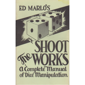 SHOOT THE WORKS BY EDWARD MARLO