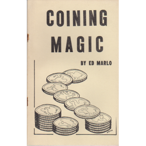 COINING MAGIC BY ED MARLO