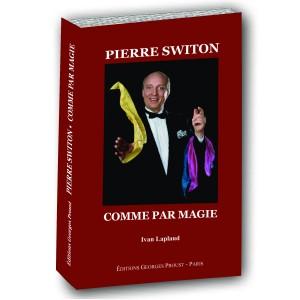 Pierre Switon, Comme par magie