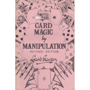 CARD MAGIC BY MANIPULATION (Lewis Ganson)