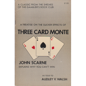 THREE CARD MONTE (JOHN SCARNE)