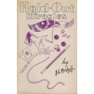 Hold-Out miracles by Ed. Mishell