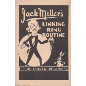 Jack Miller's LINKING RING ROUTINE