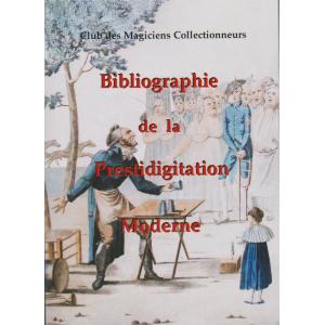 BIBLIOGRAPHIE DE LA PRESTIDIGITATION MODERNE (1932 - 2005)