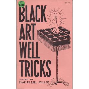 BLACK ART WELL TRICKS
