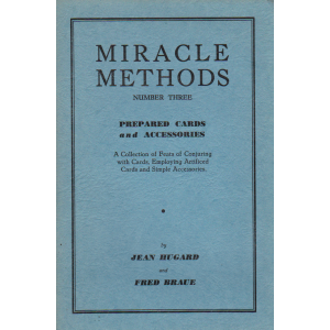 MIRACLE METHODS NUMBER THREE - PREPARED CARDS and ACCESSORIES (JEAN HUGARD & FRED BRAUE)