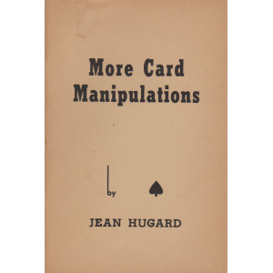 MORE CARD MANIPULATIONS No. 1, 2, 3, 4 (JEAN HUGARD)