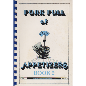 FORK FULL OF APPETIZERS BOOK 2