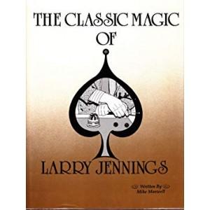 THE CLASSIC MAGIC OF LARRY JENNINGS