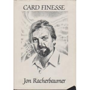 CARD FINESSE - Jon Racherbaumer