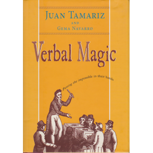 VERBAL MAGIC (JUAN TAMARIZ AND GEMA NAVARRO)