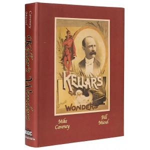 KELLAR'S WONDERS (MIKE CAVENEY, BILL MIESEL)