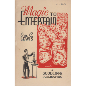 MAGIC TO ENTERTAIN (ERIC C. LEWIS)