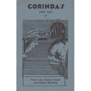 CORINDA'S STEP TWO OF THIRTEEN STEPS TO MENTALISM - PENCIL, LIP, SOUND, TOUCH AND MUSCLE READING