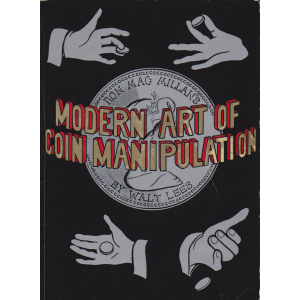 RON MACMILLAN MODERN ART OF COIN MANIPULATION (Walt Lees)