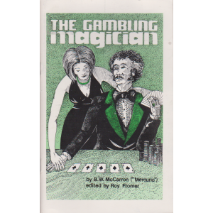 THE GAMBLING MAGICIAN (B.W. McCarron)