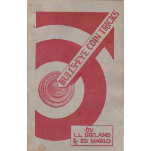 BULL'S-EYE COIN TRICKS (L.L. IRELAND & ED MARLO)
