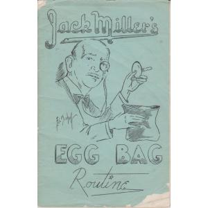 JACK MILLER'S EGG BAG ROUTINE