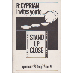 STAND UP CLOSE (Fr. CYPRIAN)