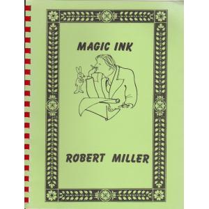 MAGIC INK - ROBERT MILLER