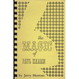 THE MAGIC OF PAUL HARRIS (Jerry Mentzer)