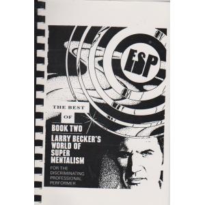 THE BEST OF Larry Becker's WORLD OF SUPER MENTALISM BOOK II